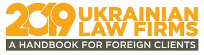 Ukrainian Law Firms 2019. A Handbook for Foreign Clients